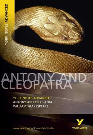 Antony and Cleopatra: York Notes Advanced de Hana Sambrook