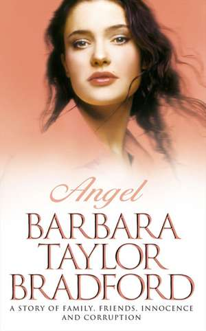 Angel de Barbara Taylor Bradford