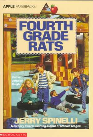 Fourth Grade Rats de Jerry Spinelli