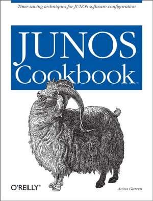 JUNOS Cookbook de Aviva Garrett