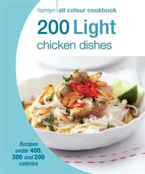 200 Light Chicken Dishes