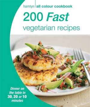 Hamlyn All Colour Cookery: 200 Fast Vegetarian Recipes
