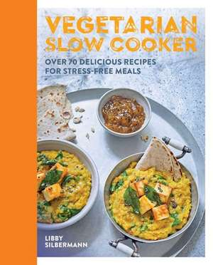 Vegetarian Slow Cooking imagine