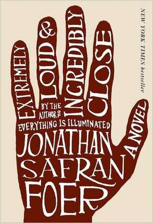 Extremely Loud & Incredibly Close de Jonathan Safran Foer