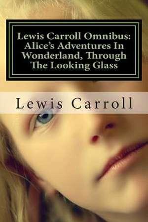 Lewis Carroll Omnibus de Lewis Carroll