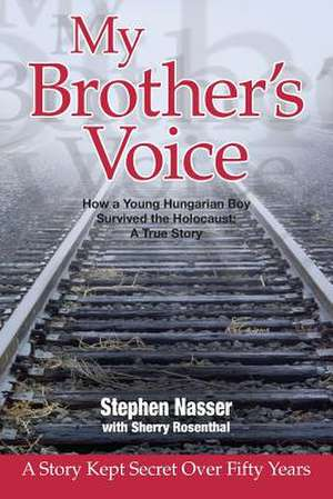 My Brother's Voice de Stephen Nasser