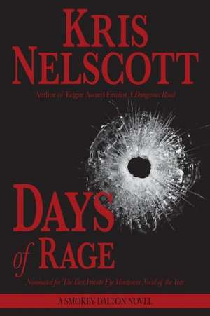 Days of Rage:  A Smokey Dalton Novel de Kris Nelscott