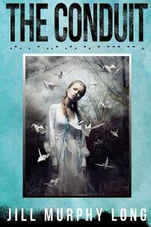 The Conduit de Jill Murphy Long
