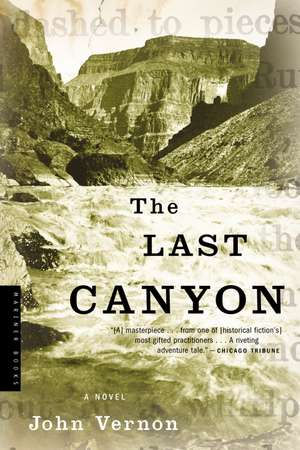 The Last Canyon: A Novel de John Vernon