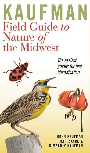 Kaufman Field Guide to Nature of the Midwest de Kenn Kaufman