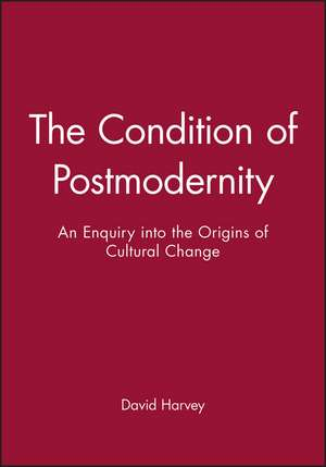 The Condition of Postmodernity