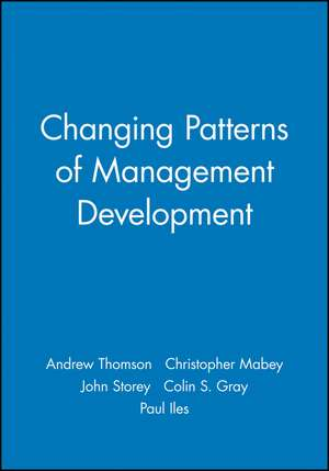 Changing Patterns of Management Development de Andrew Thomson