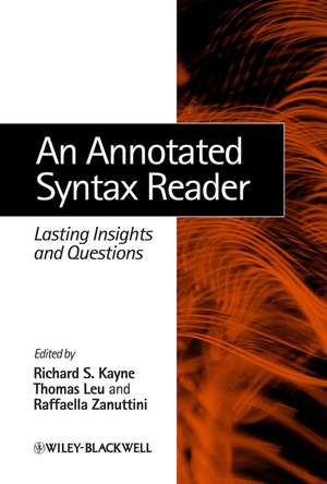 An Annotated Syntax Reader: Lasting Insights and Questions de Richard S. Kayne