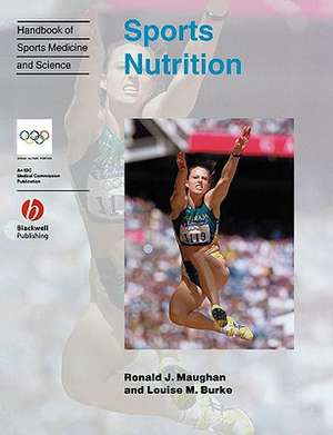 Handbook Of Sports Medicine And Science  Sports Nutrition