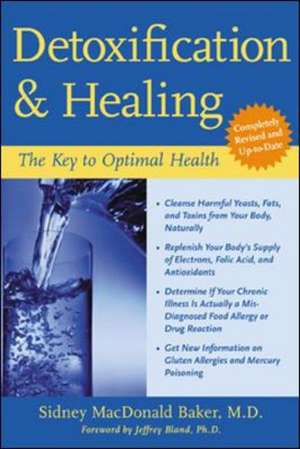 Detoxification and Healing de Sidney Macdonald Baker