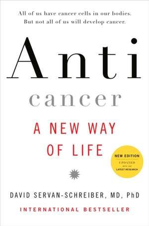 Anticancer:  A New Way of Life de David Servan-Schreiber