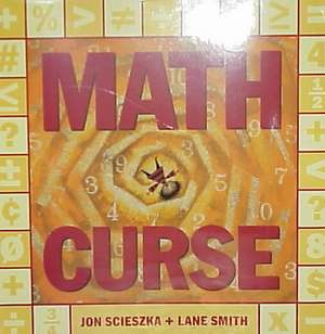Math Curse de Jon Scieszka