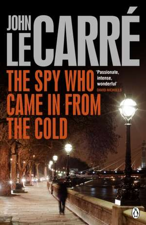 The Spy Who Came in from the Cold de John le Carré