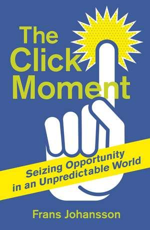 The Click Moment imagine