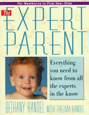 Expert Parent de Bethany Kandel