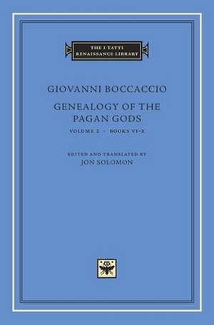 Genealogy of the Pagan Gods, Volume 2 – Books VI–X de Giovanni Boccaccio