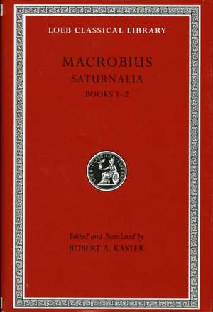 Saturnalia, L510 Vol I – Books 1–2