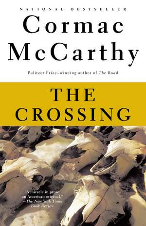 The Crossing de Cormac Mccarthy