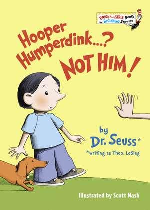 Hooper Humperdink...? Not Him! de  Dr. Seuss
