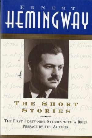 The Short Stories de Ernest Hemingway