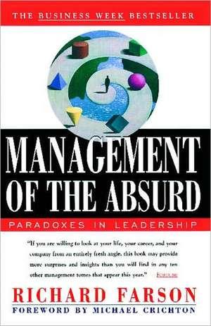 Management of the Absurd de Richard Farson