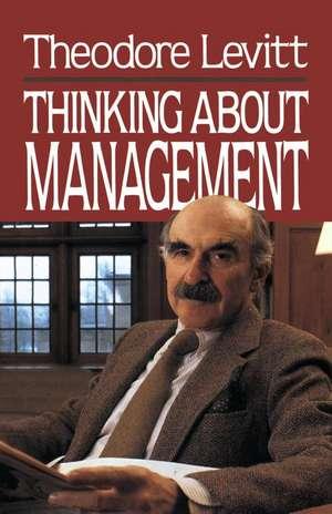 Thinking About Management de Mortimer Levitt