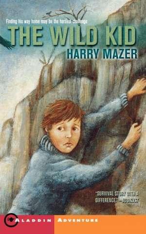 The Wild Kid de Harry Mazer