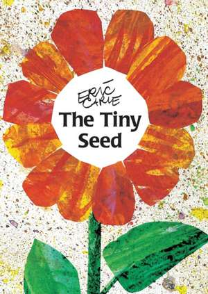 The Tiny Seed de Eric Carle