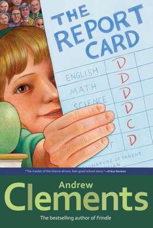 The Report Card de Andrew Clements