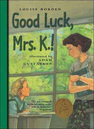 Good Luck, Mrs. K.!