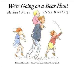 We're Going on a Bear Hunt de Michael Rosen