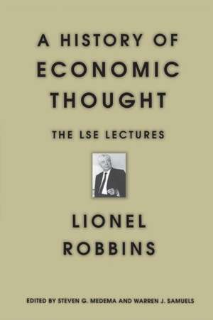 A History of Economic Thought – The LSE Lectures de Lionel Robbins