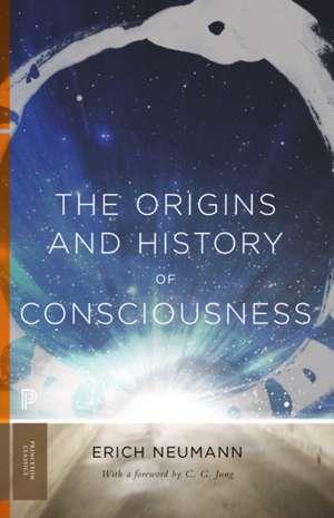 The Origins and History of Consciousness de Erich Neumann