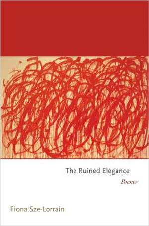 The Ruined Elegance – Poems