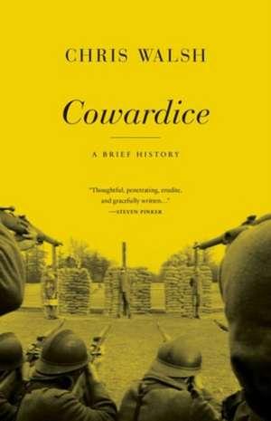 Cowardice – A Brief History