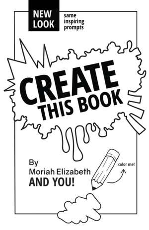 Create This Book de Moriah Elizabeth
