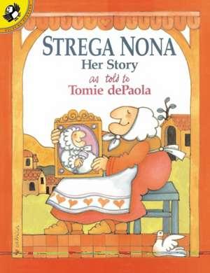 Strega Nona:  Her Story de Tomie De Paola