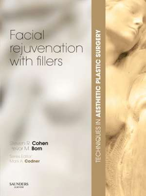 Techniques in Aesthetic Plastic Surgery Series: Facial Rejuvenation with Fillers with DVD