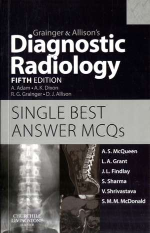 Grainger & Allison's Diagnostic Radiology 5th Edition Single Best Answer MCQs