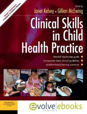 Clinical Skills in Child Health Practice Text and Evolve eBooks Package