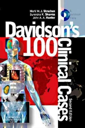 Davidson's 100 Clinical Cases de Mark W J Strachan