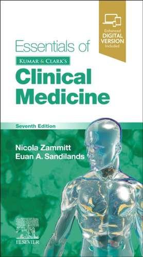 Essentials of Kumar and Clark's Clinical Medicine de Nicola Zammitt