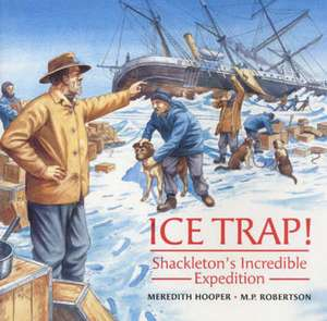 Ice Trap! de Meredith Hooper