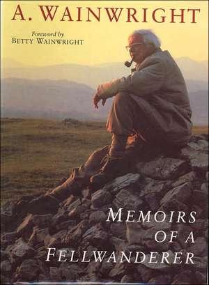 Wainwright, A: Memoirs of a Fellwanderer imagine