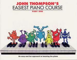 John Thompson's Easiest Piano Course Part 1 de John Thompson